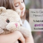 Memory Bears: Help Children Grieve the Loss of a Loved One